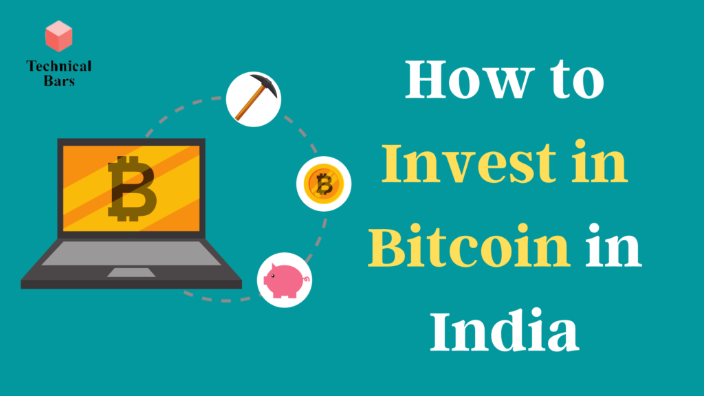 Invest in Bitcoin in India, How to invest in Bitcoin in India